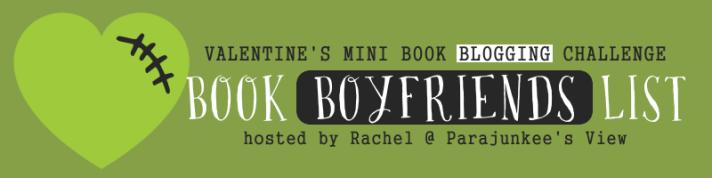 Valentine's Mini Book Blogging Challenge -- Book Boyfriends